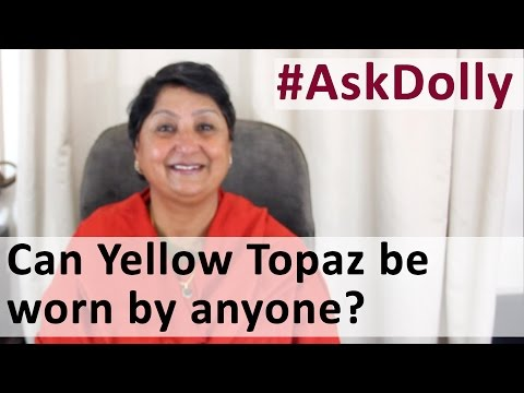 Ask Dolly: Can Yellow Topaz Be Worn By Everyone For Its Benefits?