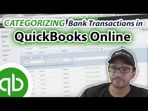 QuickBooks Online 2018 Tutorial: Categorizing transactions downloaded from Banks and Credit Cards