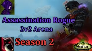 Ω Sativ | Assassination Rogue / Disc Priest 2v2 Arena - [7.1.5] [WoW PvP] - Legion Season 2