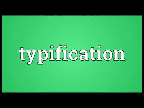 Typification Meaning