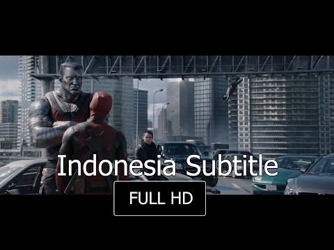 Deadpool (2016) - Red Band Trailer #2 - Bahasa Indonesia Subtitle Full HD