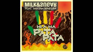Milk & Sugar - Hi-a Ma (Pata Pata) Club Mix [feat. Miriam Makeba]