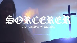 Sorcerer - The Hammer of Witches (OFFICIAL VIDEO)