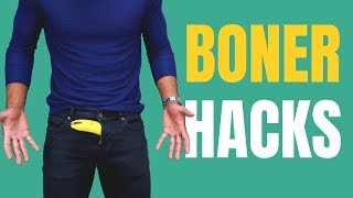 9 Boner Hacks ALL MEN Should Know   Hiding a Boner in Public (Giveaway)