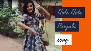 Holi Holi Gidhe Vich Nach Patlo | Punjabi new song | latest Punjabi song | new whatsapp satus