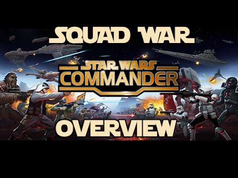 Star Wars Commander  LET'S GO TO WAR :: SQUAD WARS OVERVIEW