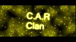 C.A.R Clan Yeni İntromuz Hayırlı Olsun