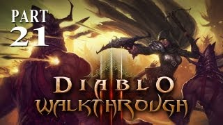 Diablo 3 - Walkthrough - Part 21 (Gameplay & Commentary)
