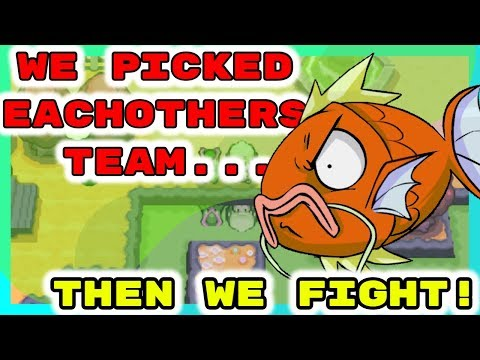 We Pick Each Others Pokemon...THEN WE FIGHT! Pokemon Platinum