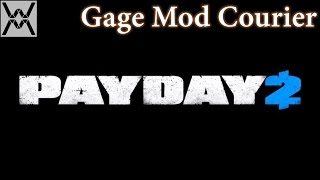 PAYDAY 2 DLC - Gage Mod Courier
