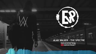 Alan Walker - The Spectre (Instrumental Song)   [EvP Music]