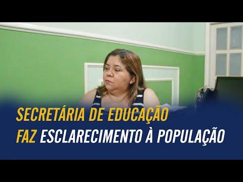Secretária de Educação faz esclarecimento à população