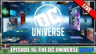 Episode 16: The DC Universe Recap | Breakdown Of The BEST Movies And TV Shows The DCU Has To Offer!