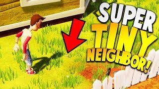 THE SUPER TINY NEIGHBOR IS SO TERRIFYING! | Hello Neighbor Beta 3 Gameplay