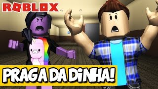 A PRAGA DA DINHA! - Roblox (The Roblox Plague)