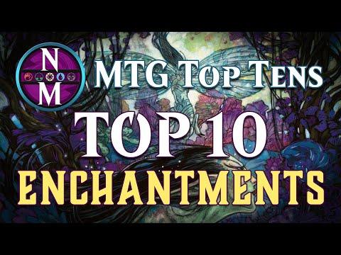 MTG Top 10:  Enchantments