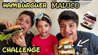 DESAFIO DO HAMBURGUER MALUCO
