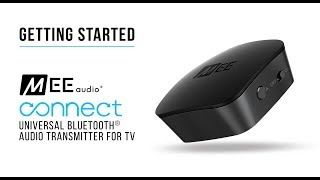 MEE audio Connect Bluetooth Audio Transmitter for TV | Getting Started
