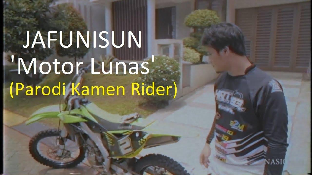 Download Jafunisun - Motor Lunas (Parodi Opening Kamen Rider Black RX)