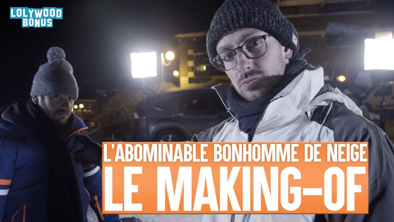 L'Abominable Bonhomme de Neige : Le Making-of