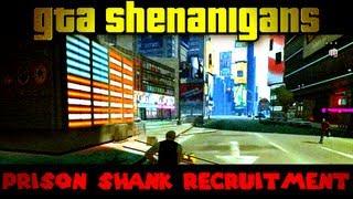 Prison Shank Recruitment (The GTA Shenanigans w/ Friends)