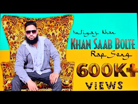 Download Khan Saab Bolte [RAP SONG] || IMTIYAZ KHAN || ADIL BAKHTAWAR || Nizamabad Guys