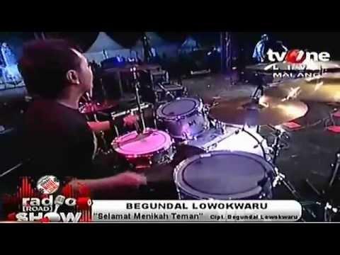 BEGUNDAL LOWOKWARU - SELAMAT MENIKAH TEMAN