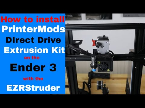 Installing The New PrinterMods Direct Drive Extrusion Kit On The Ender 3 With An EZRStruder