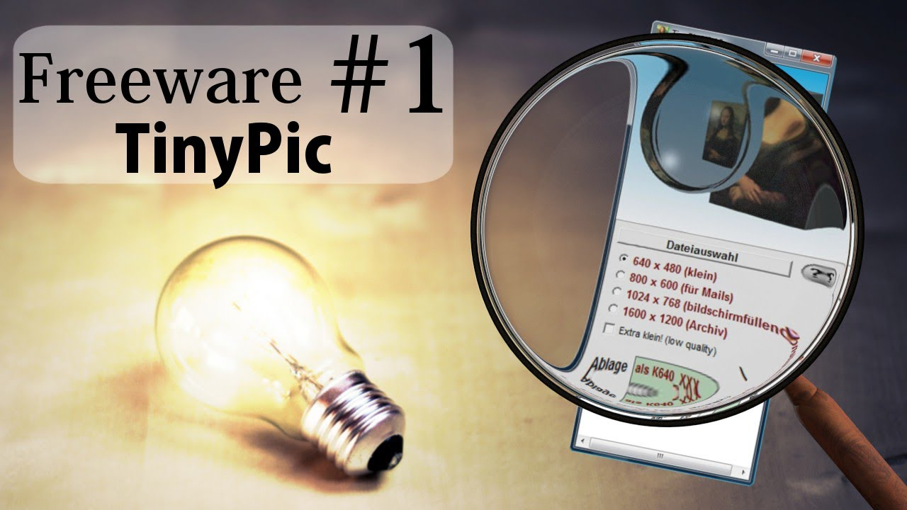 #1 - Freeware Tool Tips - Bilder verlustfrei und schnell verkleinern -  TinyPic - Deutsch - 2D - HD