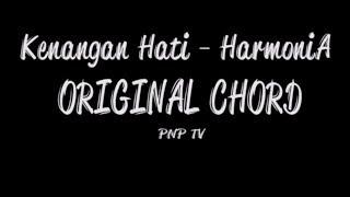 Chord Lagu Kenangan Hati Harmonia Terbaru (ORIGINAL CHORD)