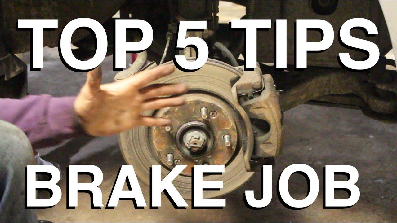 top 5 tips for brake jobs top 5 tips for brake jobs