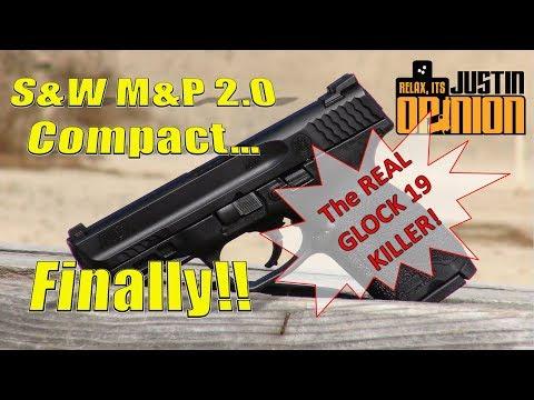 NEW! M&P 2.0 Compact - The True Glock 19 Killer?