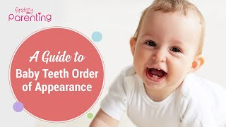 A Guide to Baby Teeth Order of Appearance