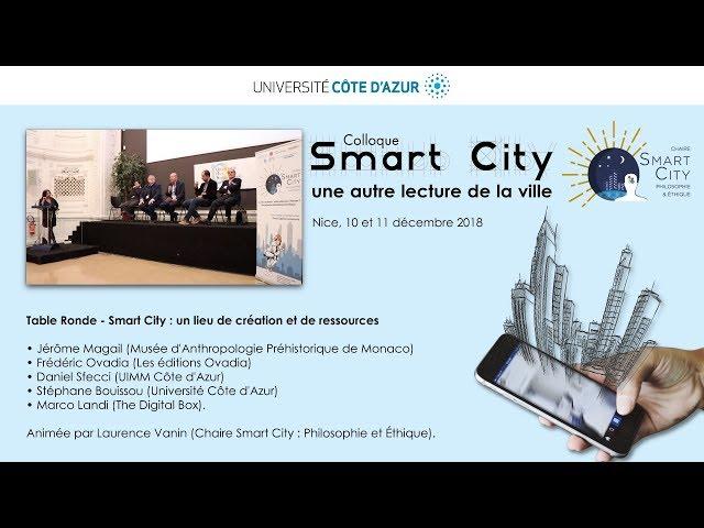Smart City : un lieu de création et de ressources (Table Ronde)
