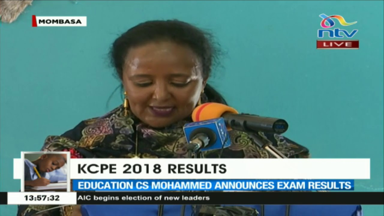 KCPE 2018 results: Education CS Amina Mohamed on exam cheating - YouTube