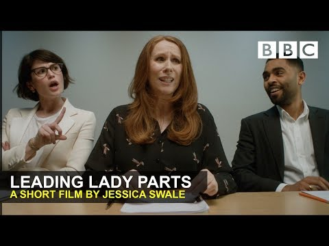 Comedy Short: Leading Lady Parts  BBC