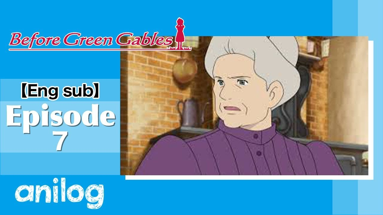 """Download 【English sub】Konnichiwa Anne Before Green Gables """"Episode7""""  The official anime channel AnimeLog"""