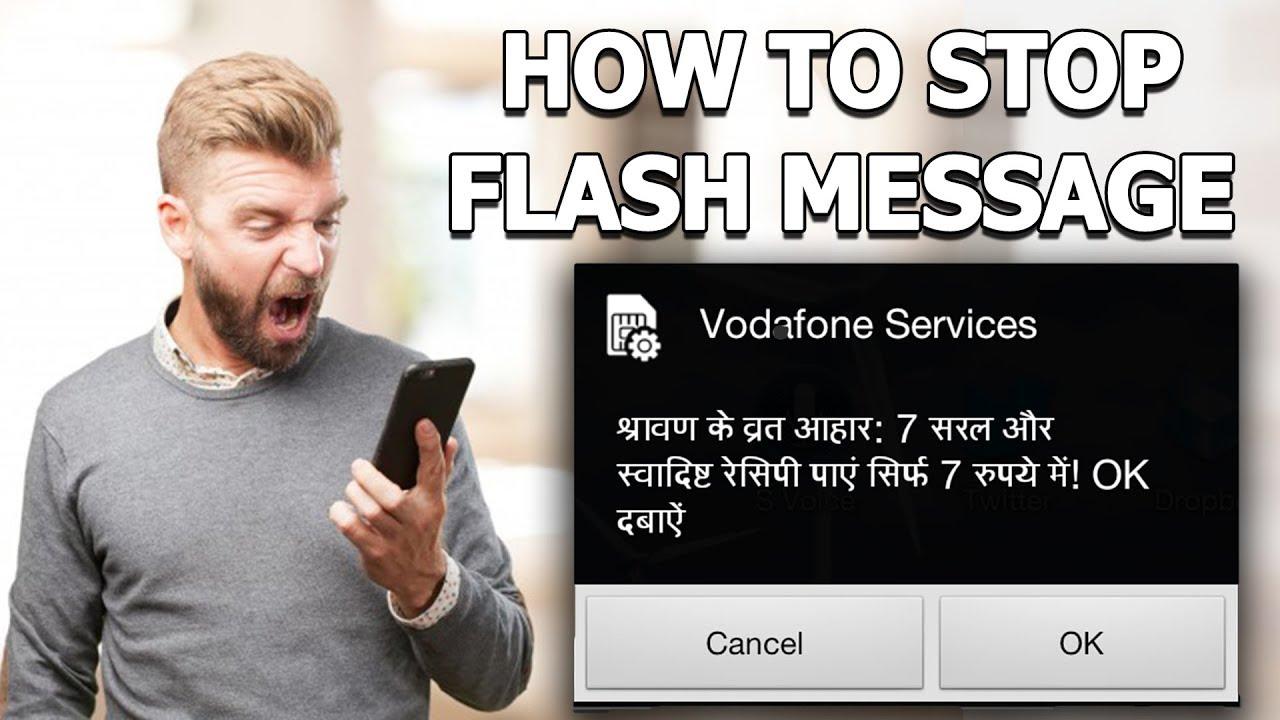 How to stop/disable Flash Message on Airtel, Idea, Vodafone, BSNL, Docomo