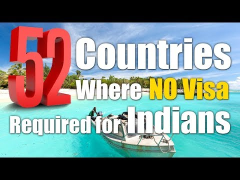 52 Visa free countries for Indian Passport holders 2017