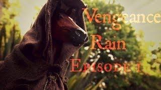 "Vengeance Rain|1 серия-""Ну что же, приступим""/РУС ☼ Studio ""99 problems""☼"