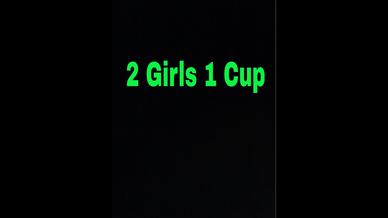 Official Youtube Blog Youtube A To Z Happybirthdayyoutube: 2 Girls 1 Cup (Official Video)