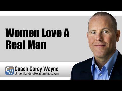 Women Love A Real Man