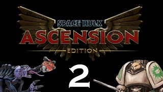 Let's Play Space Hulk : Ascension (Space Wolves) - Episode 2 - Mimir's Well