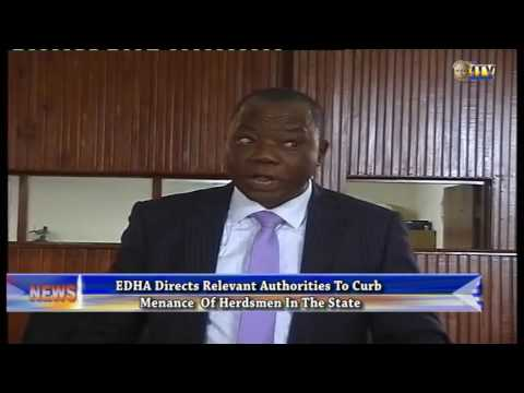 EDHA Directs Relevant Authorities To Curb Menace Of Herdsmen