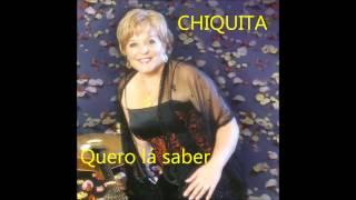 Chiquita - Quero lá saber (Arlindo de Carvalho)