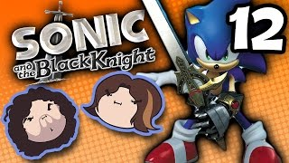 Sonic and the Black Knight: Full Frontal - PART 12 - Game Grumps