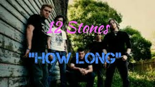 12 Stones - How Long [Lyric Video]
