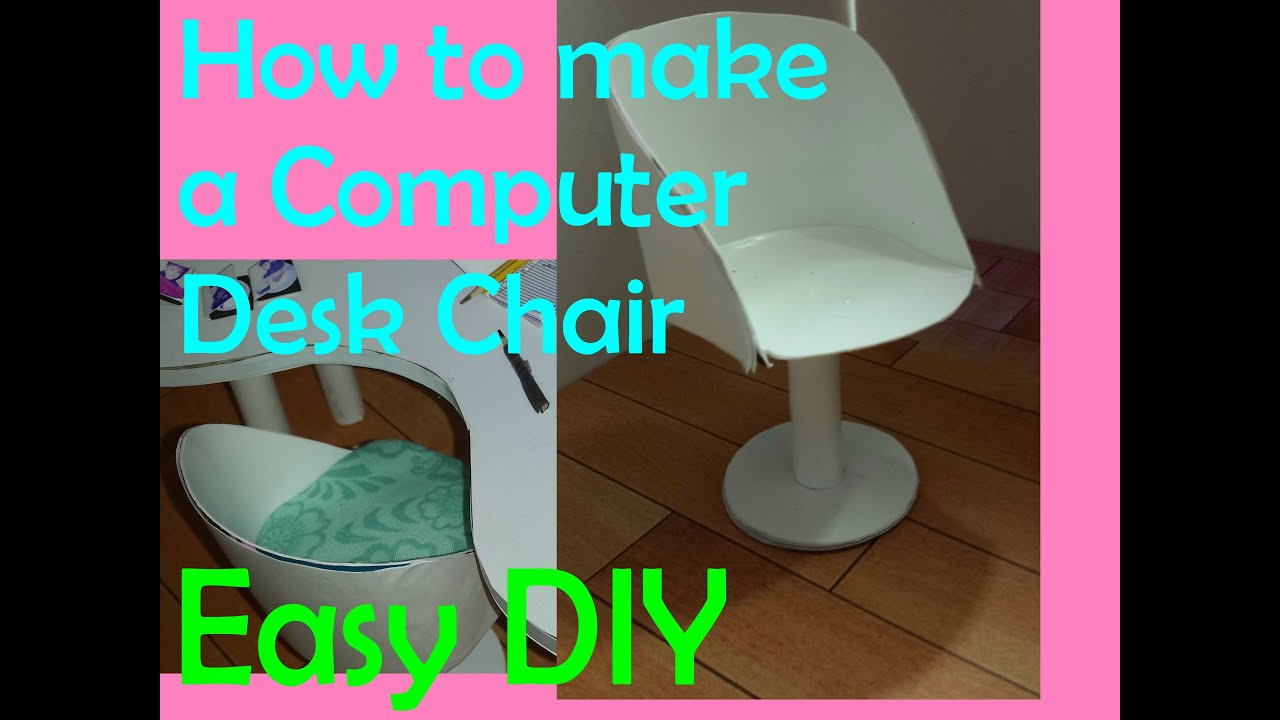 Desk Chair Youtube Home Theatre Chairs Perth Barbie How To Make A Computer