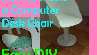 Barbie - How To Make A Computer Desk Chair