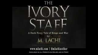 """""""The Ivory Staff"""" Official Book Trailer"""